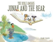 The Bible Amigos: Jonah and the Bear