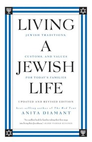 Living a Jewish Life  -     By: Anita Diamant