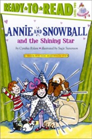 Annie and Snowball and the Shining Star - eBook  -     By: Cynthia Rylant     Illustrated By: Sucie Stevenson
