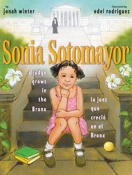 Sonia Sotomayor: A Judge Grows in the Bronx/La juez que crecio en el Bronx - eBook