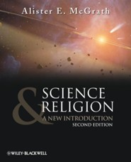 Science and Religion: A New Introduction  -     By: Alister E. McGrath