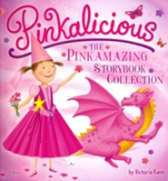 Pinkalicious: The Pinkamazing Storybook Collection  -     By: Victoria Kann     Illustrated By: Victoria Kann