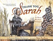 Thank You, Sarah: The Woman Who Saved Thanksgiving - eBook  -     By: Laurie Halse Anderson     Illustrated By: Matt Faulkner