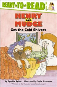 Henry And Mudge Get The Cold Shivers - eBook  -     By: Cynthia Rylant     Illustrated By: Sucie Stevenson