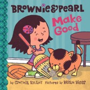 Brownie & Pearl Make Good - eBook  -     By: Cynthia Rylant     Illustrated By: Brian Biggs
