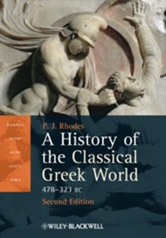 A History of the Classical Greek World: 478 - 323 BC
