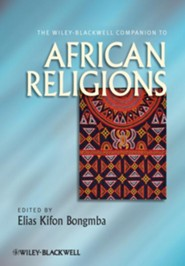 The Wiley-Blackwell Companion to African Religions