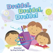 Dreidel, Dreidel, Dreidel  -     By: Amy Cartwright