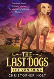 The Last Dogs: The Vanishing
