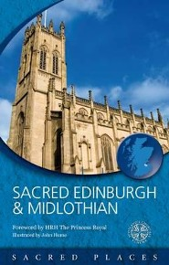 Sacred Edinburgh and Midlothian