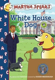 Martha Speaks: White House Dog