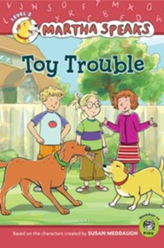 Martha Speaks: Toy Trouble (Reader)
