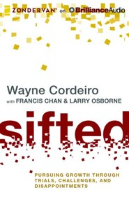 Sifted: Pursuing Growth through Trials, Challenges, and Disappointments - unabridged audio book on MP3-CD