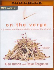 On the Verge: A Journey into the Apostolic Future of the Church - unabridged audio book on MP3-CD