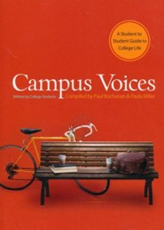Campus Voices: A Student to Student Guide to College Life