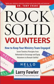 Rock-Solid Volunteers: Keep Your Ministry Team Engaged - Slightly Imperfect