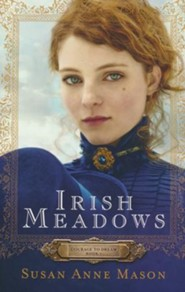 #1: Irish Meadows