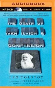The Death of Ivan Ilyich and Confession - unabridged audiobook on CD