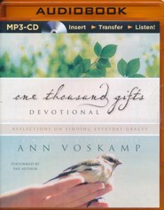 One Thousand Gifts Devotional: Reflections on Finding Everyday Graces - unabridged audio book on MP3-CD