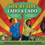 Side by Side, Lado a lado    -     By: Monica Brown     Illustrated By: Joe Cepeda