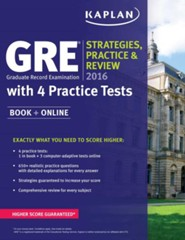 Kaplan GRE 2016 Strategies, Practice, and Review with 4 Practice Tests: Book + Online