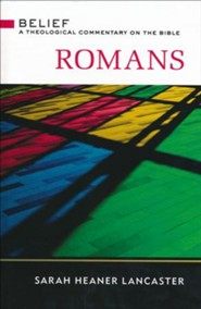 Romans: A Theological Commentary on the Bible