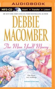 The Man You'll Marry: The First Man You Meet and The Man You'll Marry - unabridged audiobook on MP3-CD