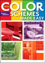 New Color Schemes Made Easy (Better Homes and Gardens)