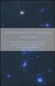 The Stargazer's Notebook: A structured notebook to help plan your stargazing