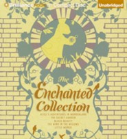 Enchanted Collection, The: Alice in Wonderland, The Secret Garden, Black Beauty, The Wind in the Willows, Little Women - unabridged audiobook on CD