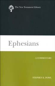 Ephesians (2012): A Commentary