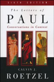 The Letters of Paul, Sixth Edition