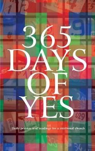 365 Days Of Yes: Daily Prayers And Readings For A Missional Church  -     Edited By: Church Missionary Society     By: Church Missionary Society(Ed.)
