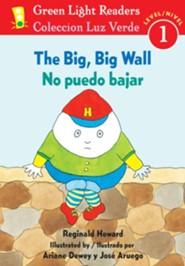 No puedo bajar, Big, Big Wall