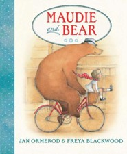 Maudie and Bear  -     By: Jan Ormerod     Illustrated By: Frey Blackwood