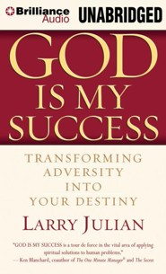 God is My Success: Transforming Adversity into Your Destiny - unabridged audiobook on CD
