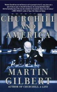 Churchill and America  -     By: Martin Gilbert