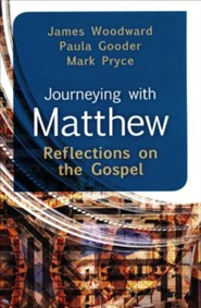 Journeying with Matthew: Reflections on the Gospel