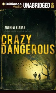 Crazy Dangerous - unabridged audiobook on CD
