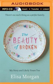 The Beauty of Broken, Unabridged MP3-CD
