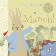 Peter Rabbit Munch  -     By: Beatrix Potter