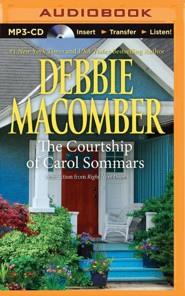 Courtship of Carol Sommars: A Selection from Right Next Door - unabridged audio book on MP3-CD