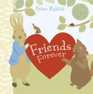 Friends Forever  -     By: Beatrix Potter