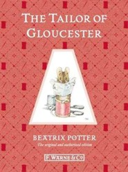 The Tailor of Gloucester  -     By: Beatrix Potter