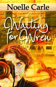 Waiting for Wren  -     By: Noelle Carle