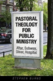 Pastoral Theology for Public Ministry: Altar, Subway, Diner, Hospital
