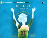 Believe Storybook: Think, Act, Be Like Jesus - unabridged audio book on CD