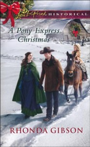 A Pony Express Christmas  -     By: Rhonda Gibson