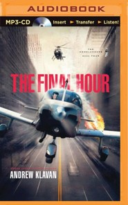 The Final Hour #4 - unabridged audio book on MP3-CD