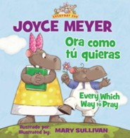 Las diferentes formas de orar - eBook  -     By: Joyce Meyer     Illustrated By: Mary Sullivan